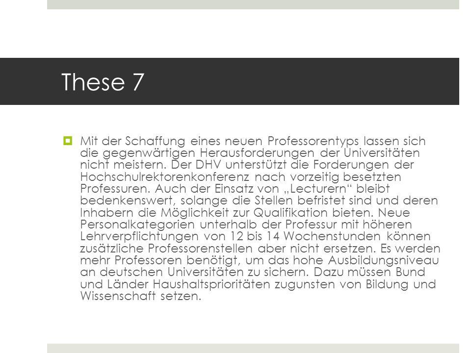 These 7 Mit der Schaffung eines neuen Professorentyps lassen sich die gegenwärtigen Herausforderungen der Universitäten nicht meistern. Der DHV unters