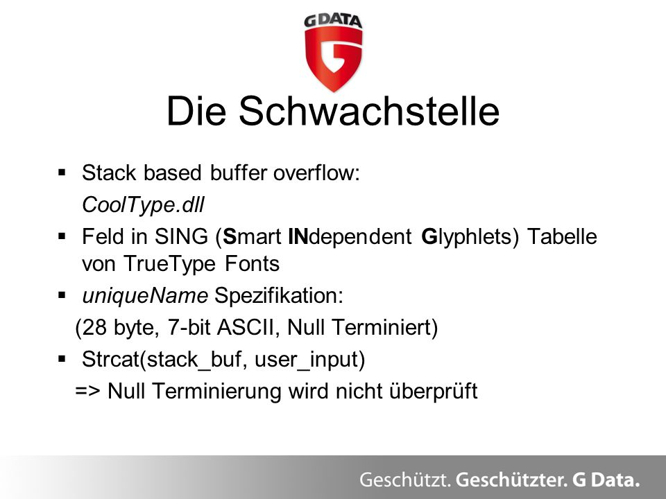 Die Schwachstelle Stack based buffer overflow: CoolType.dll Feld in SING (Smart INdependent Glyphlets) Tabelle von TrueType Fonts uniqueName Spezifika
