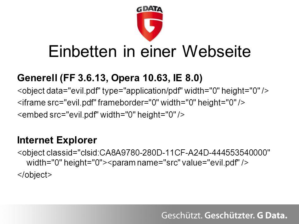 Generell (FF 3.6.13, Opera 10.63, IE 8.0) Internet Explorer Einbetten in einer Webseite