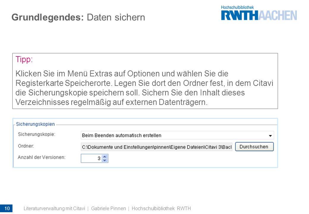 Grundlegendes: Daten sichern Tipp: Klicken Sie im Menü Extras auf Optionen und wählen Sie die Registerkarte Speicherorte. Legen Sie dort den Ordner fe