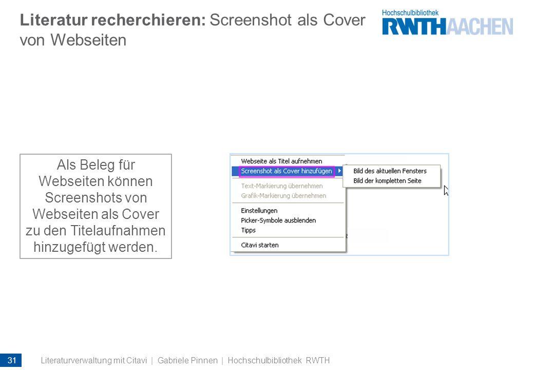 Literatur recherchieren: Screenshot als Cover von Webseiten Als Beleg für Webseiten können Screenshots von Webseiten als Cover zu den Titelaufnahmen h