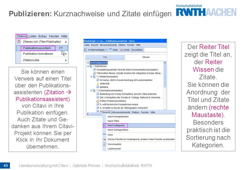 Publizieren: Kurznachweise und Zitate einfügen Sie können einen Verweis auf einen Titel über den Publikations- assistenten (Zitation Publikationsassis
