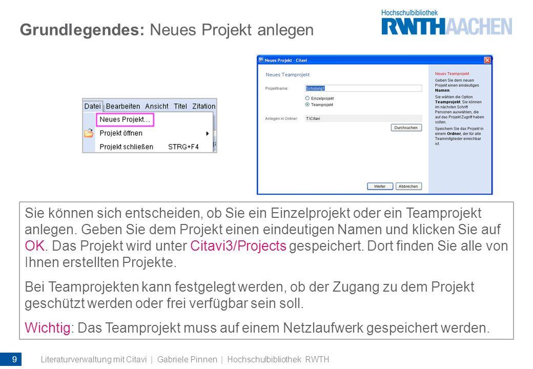 Grundlegendes: Neues Projekt anlegen Sie können sich entscheiden, ob Sie ein Einzelprojekt oder ein Teamprojekt anlegen. Geben Sie dem Projekt einen e