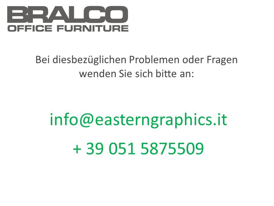 Bei diesbezüglichen Problemen oder Fragen wenden Sie sich bitte an: info@easterngraphics.it + 39 051 5875509