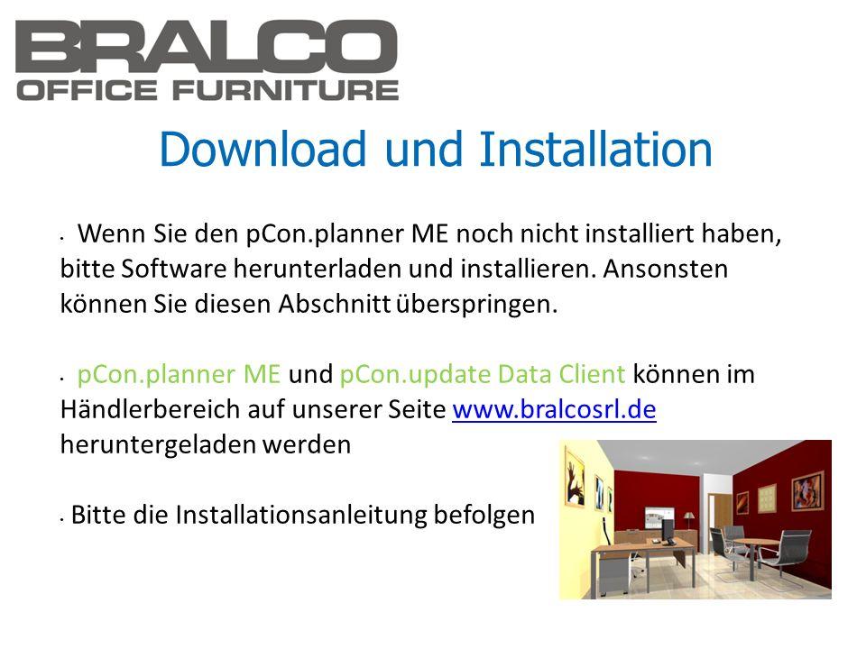 Download und Installation Wenn Sie den pCon.planner ME noch nicht installiert haben, bitte Software herunterladen und installieren. Ansonsten können S