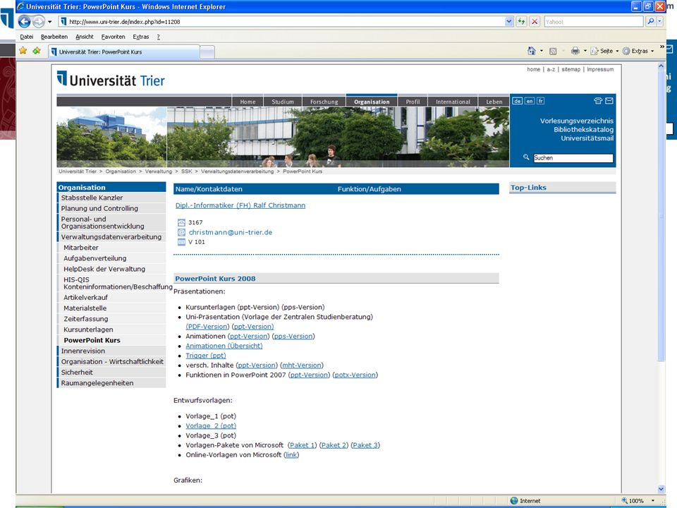 Kursunterlagen Webseite der Universität Verwaltung Stabsstelle Kanzler Verwaltungsdatenverarbeitung Kursunterlagen.