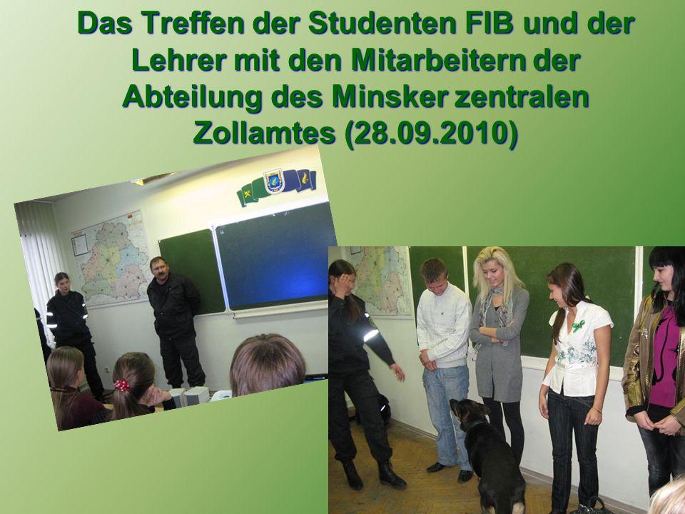 Das Treffen der Studenten FIB und der Lehrer mit den Mitarbeitern der Abteilung des Minsker zentralen Zollamtes (28.09.2010)