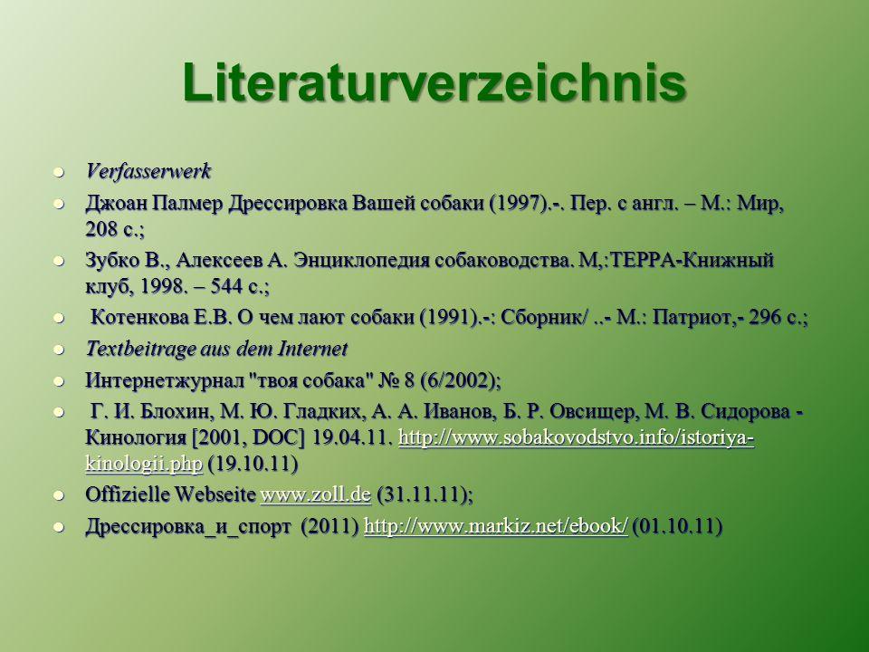 Literaturverzeichnis Verfasserwerk Verfasserwerk Джоан Палмер Дрессировка Вашей собаки (1997).-.
