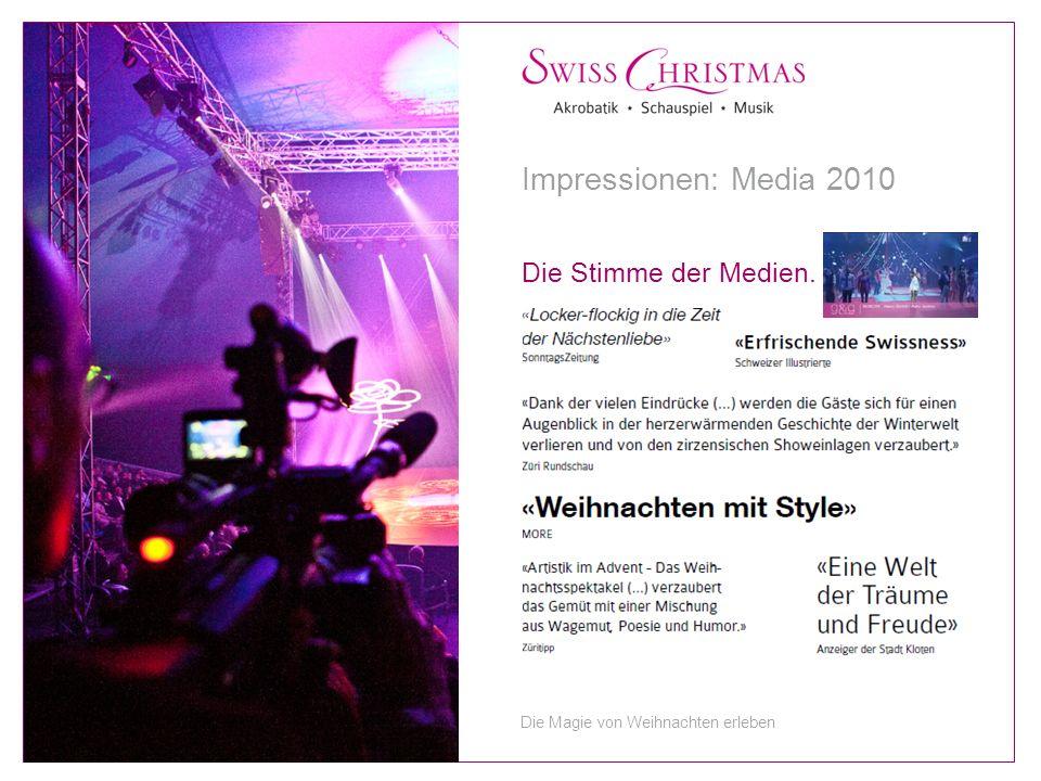 Die Stimme der Medien. Impressionen: Media 2010 Die Magie von Weihnachten erleben