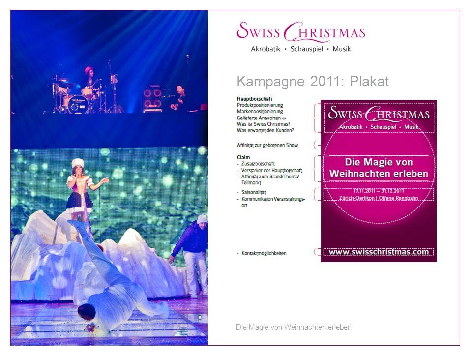 Kampagne 2011: Plakat Die Magie von Weihnachten erleben