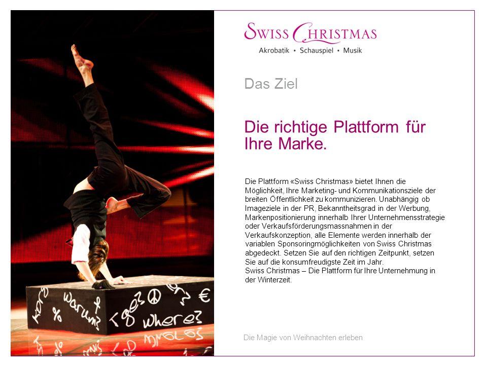 Die Plattform «Swiss Christmas» bietet Ihnen die Möglichkeit, Ihre Marketing- und Kommunikationsziele der breiten Öffentlichkeit zu kommunizieren.