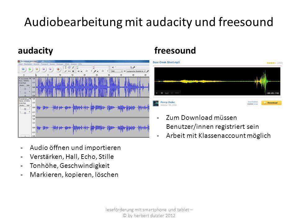 Audiobearbeitung mit audacity und freesound audacity freesound leseförderung mit smartphone und tablet – © by herbert dutzler 2012 -Zum Download müsse