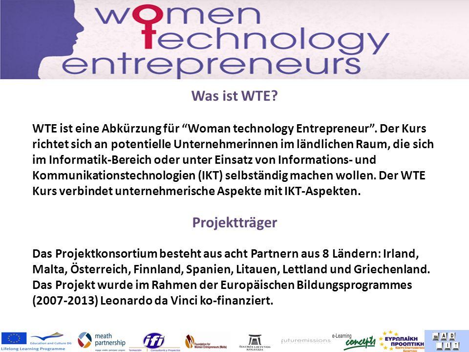 Was ist WTE. WTE ist eine Abkürzung für Woman technology Entrepreneur.