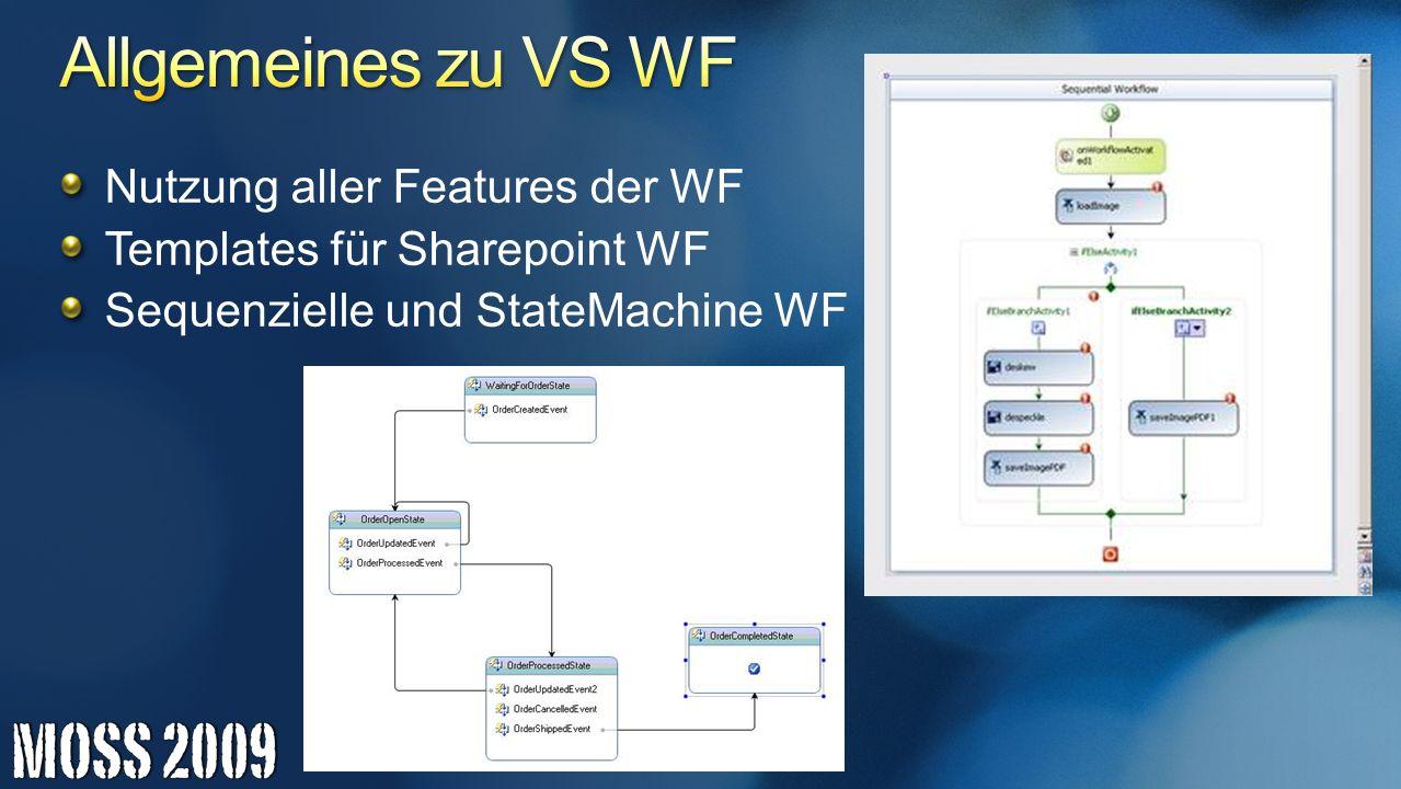 Nutzung aller Features der WF Templates für Sharepoint WF Sequenzielle und StateMachine WF