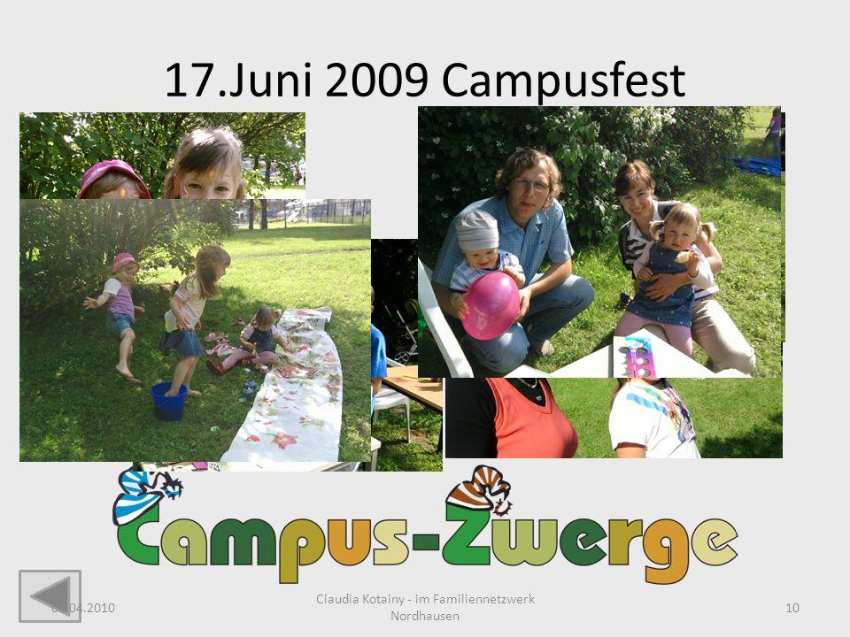 17.Juni 2009 Campusfest 08.04.2010 Claudia Kotainy - im Familiennetzwerk Nordhausen 10
