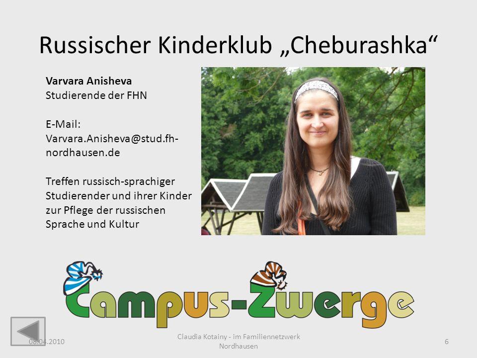 Russischer Kinderklub Cheburashka Varvara Anisheva Studierende der FHN E-Mail: Varvara.Anisheva@stud.fh- nordhausen.de Treffen russisch-sprachiger Stu