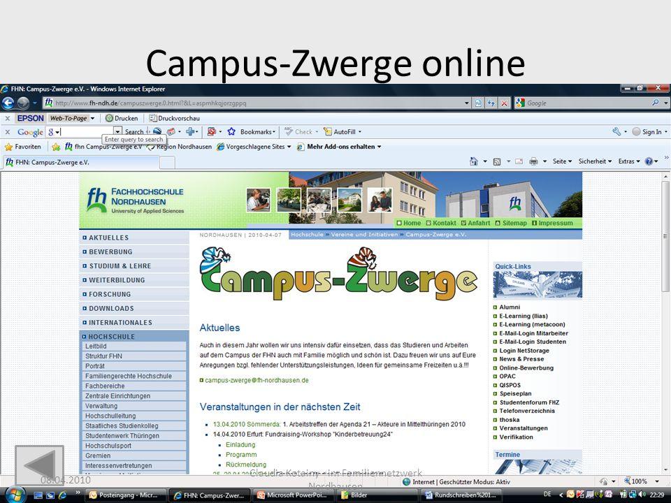 Campus-Zwerge online 08.04.2010 Claudia Kotainy - im Familiennetzwerk Nordhausen 7
