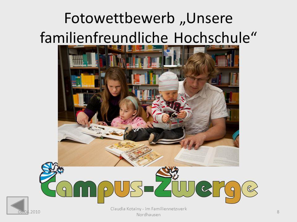 Fotowettbewerb Unsere familienfreundliche Hochschule 08.04.2010 Claudia Kotainy - im Familiennetzwerk Nordhausen 8