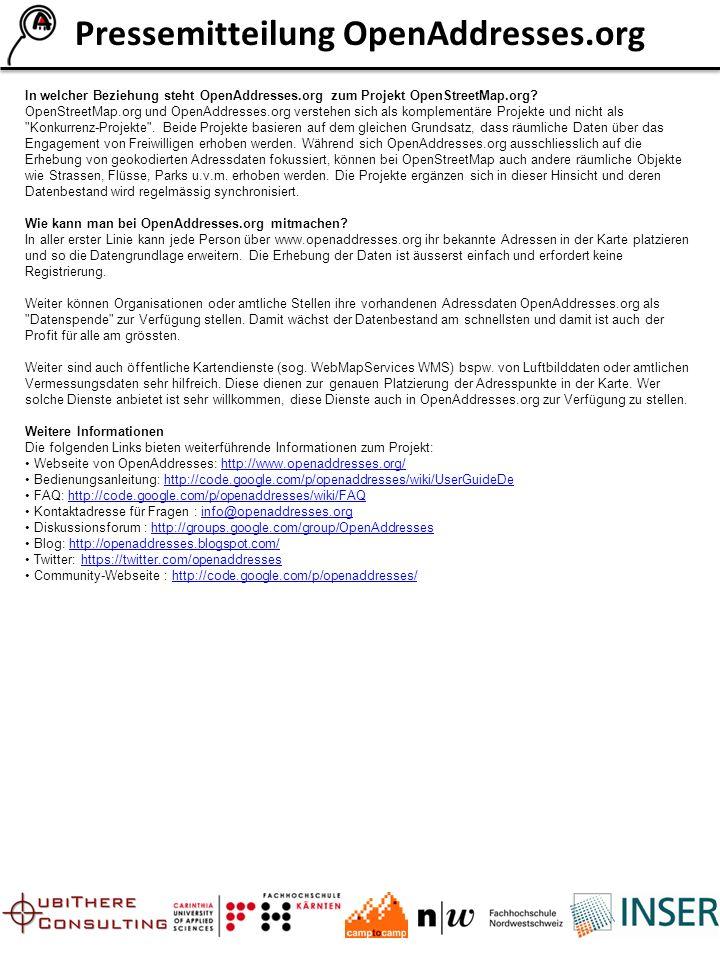 Pressemitteilung OpenAddresses.org In welcher Beziehung steht OpenAddresses.org zum Projekt OpenStreetMap.org.