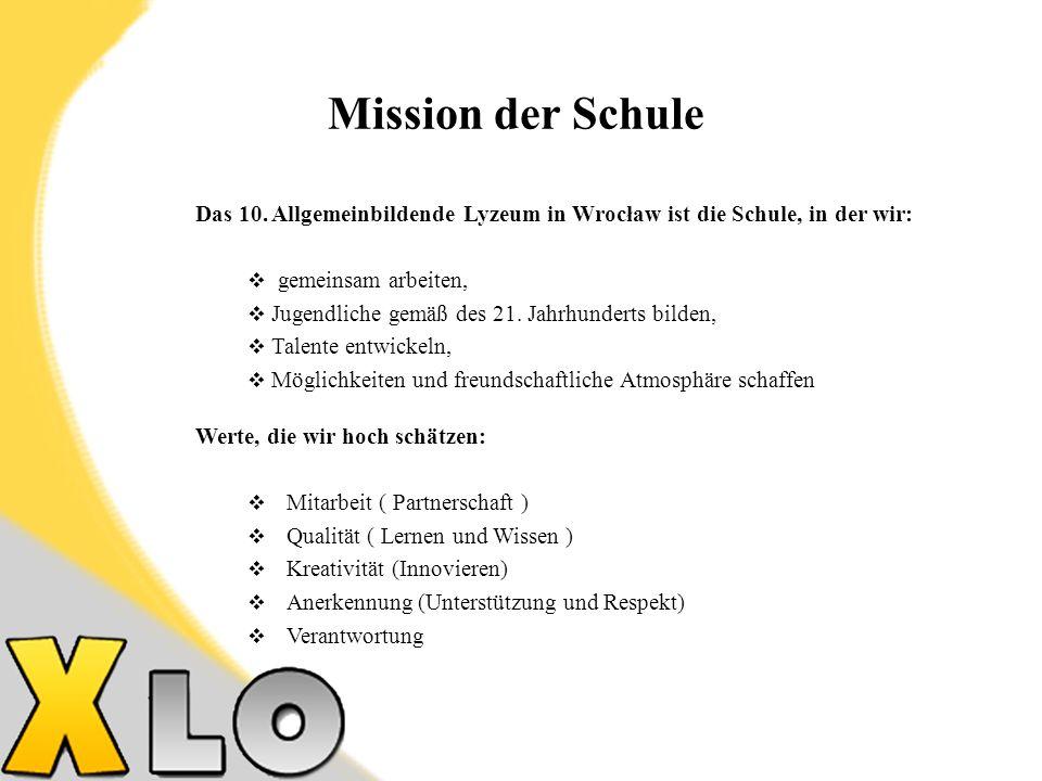 Mission der Schule Das 10.