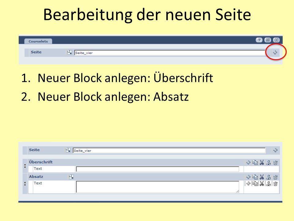 Bearbeitung der neuen Seite 1.Neuer Block anlegen: Überschrift 2.Neuer Block anlegen: Absatz