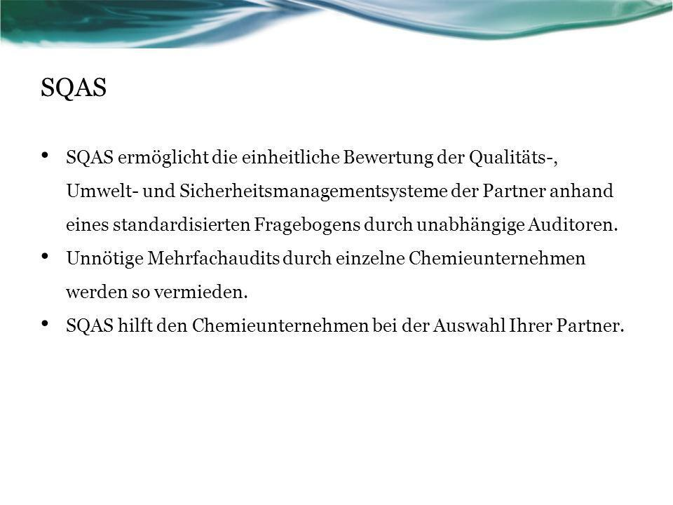 SQAS Dokumente – Allgemeiner Fragebogen Kap.7 - Beispielfragen 7.1.1.2.