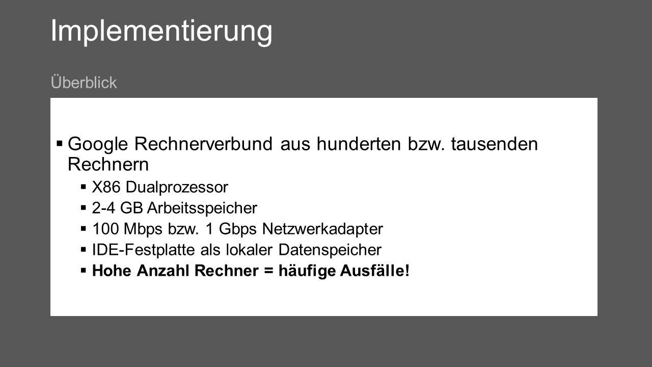 Implementierung Google Rechnerverbund aus hunderten bzw.