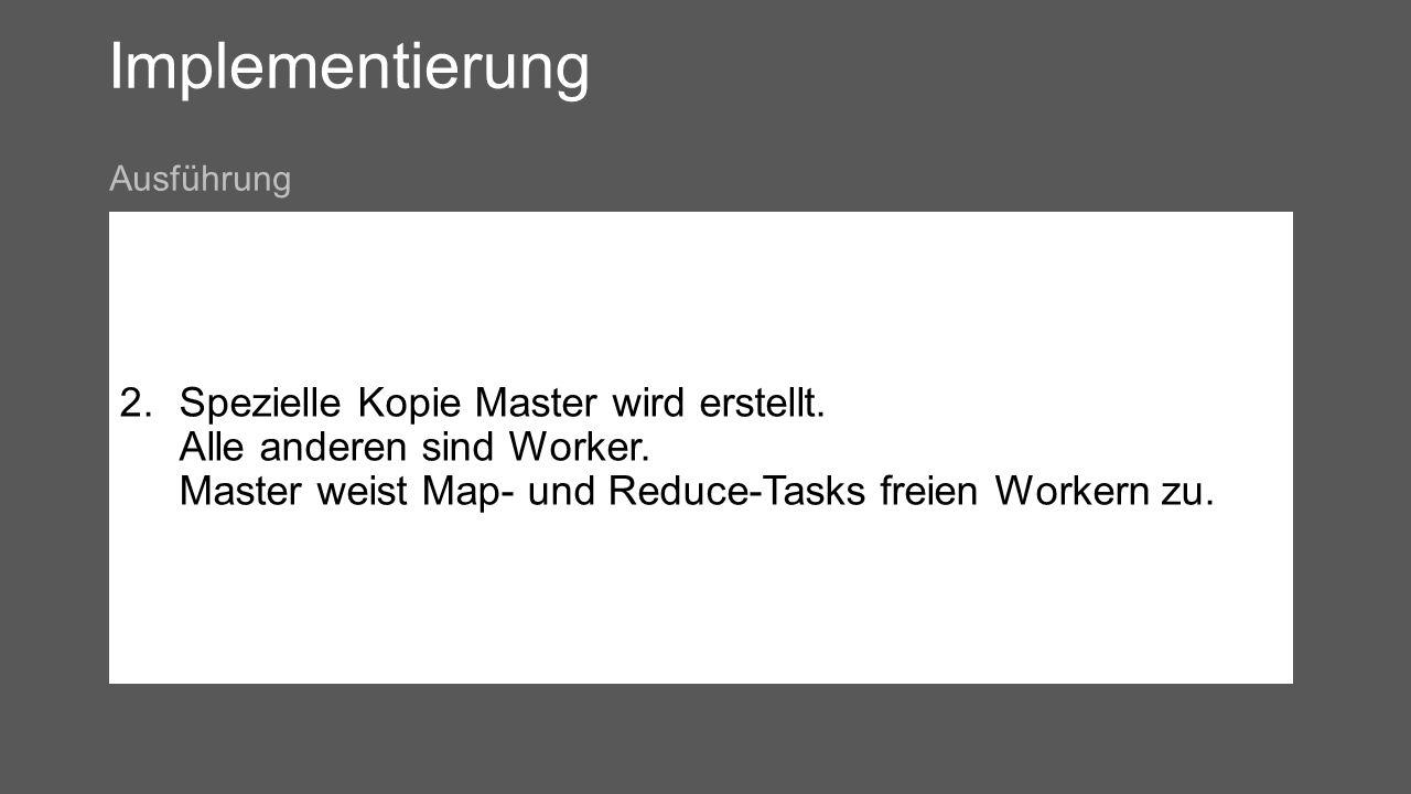 Implementierung 2.Spezielle Kopie Master wird erstellt.
