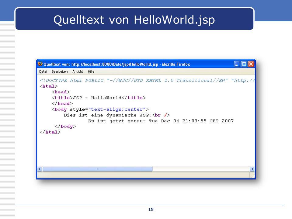 Quelltext von HelloWorld.jsp 18