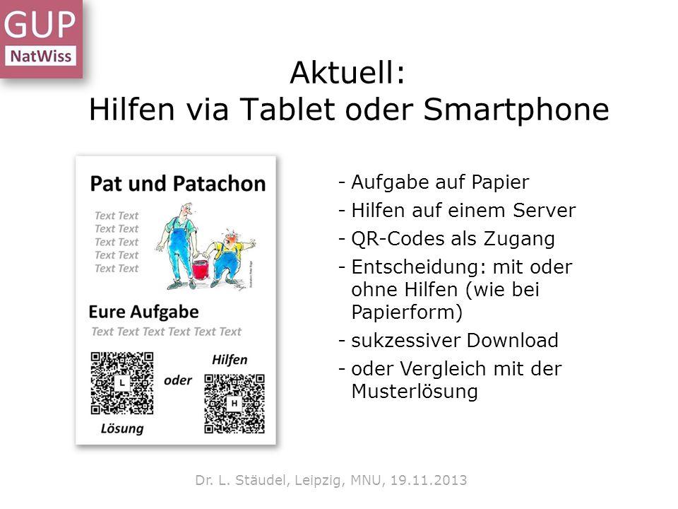 Aktuell: Hilfen via Tablet oder Smartphone Dr.L.