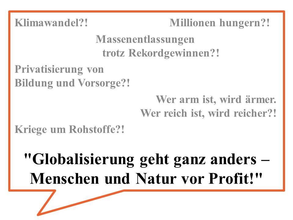 Globalisierung geht ganz anders – Menschen und Natur vor Profit! Klimawandel?.