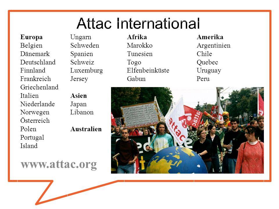 Attac International Europa Belgien Dänemark Deutschland Finnland Frankreich Griechenland Italien Niederlande Norwegen Österreich Polen Portugal Island