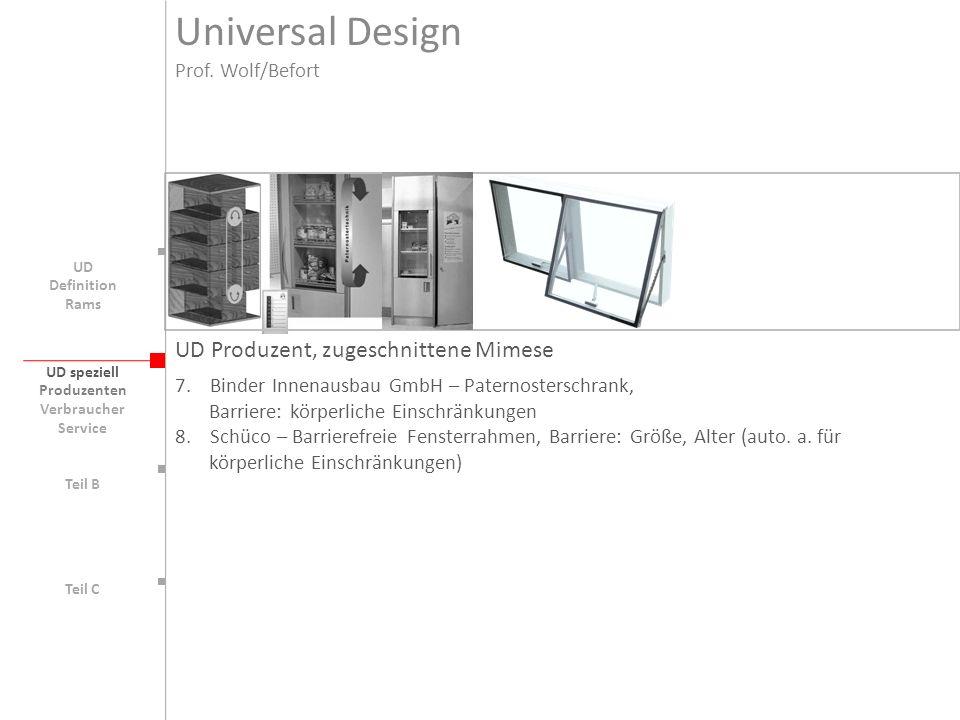 UD speziell Teil B UD Teil C UD Produzent, zugeschnittene Mimese 7. Binder Innenausbau GmbH – Paternosterschrank, Barriere: körperliche Einschränkunge