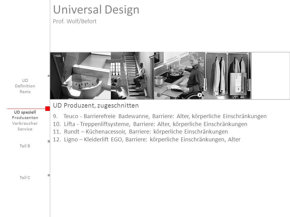 UD speziell Teil B UD Teil C UD Produzent, zugeschnitten 9. Teuco - Barrierefreie Badewanne, Barriere: Alter, körperliche Einschränkungen 10. Lifta -