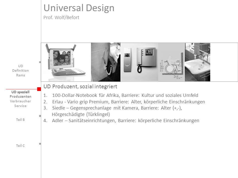 UD speziell Teil B UD Teil C UD Produzent, sozial integriert 1.100-Dollar-Notebook für Afrika, Barriere: Kultur und soziales Umfeld 2.Erlau - Vario gr