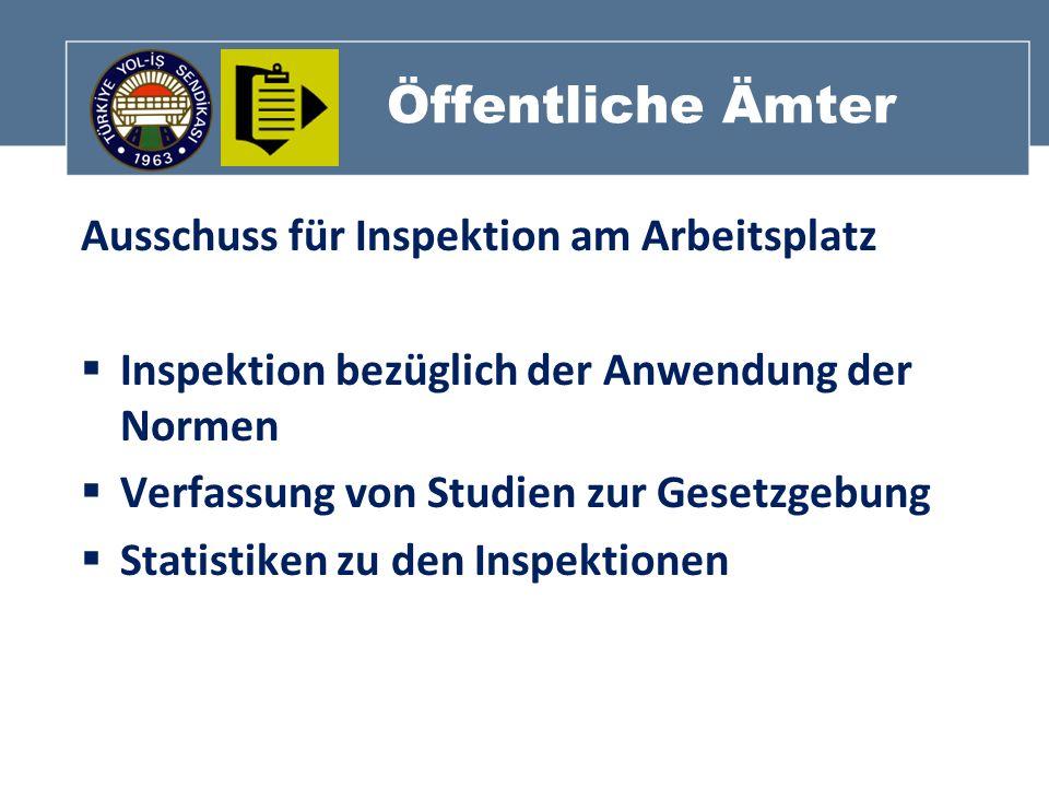 Öffentliche Ämter Ausschuss für Inspektion am Arbeitsplatz Inspektion bezüglich der Anwendung der Normen Verfassung von Studien zur Gesetzgebung Stati