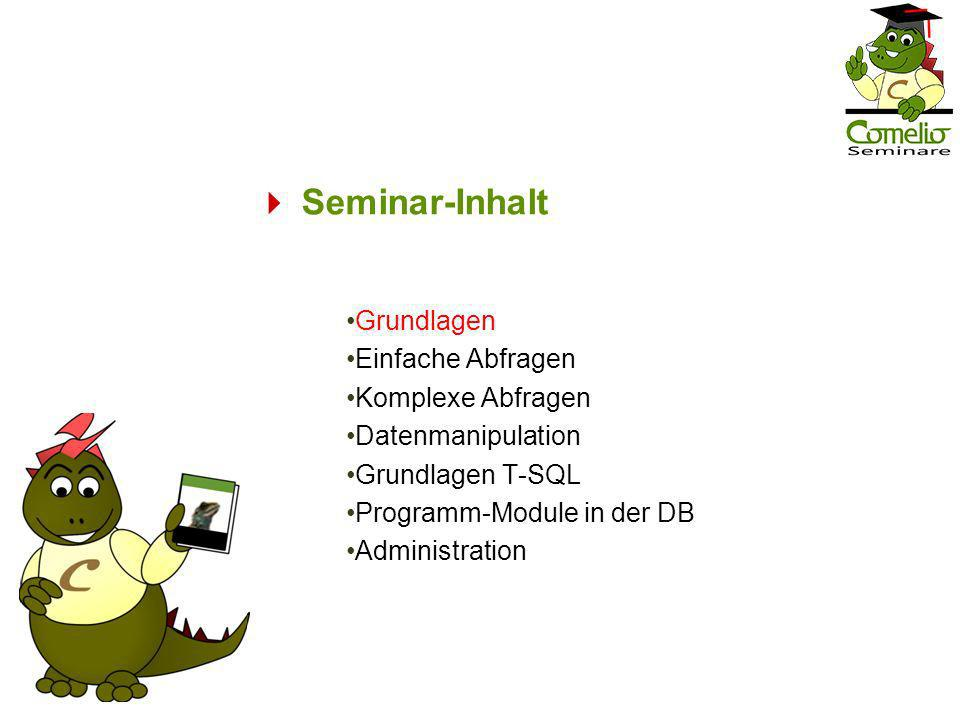 Modul-Inhalt 1.Beispieldatenbank AdventureWorks 2.Das relationale Modell 3.Das relationale Datenbank-System 4.SQL – Structured Query Language