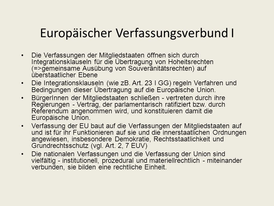 Internationale OrganisationStaatenbundBundesstaatStaatenverbundSupranationale OrganisationVerfassungsverbundOrganisation sui generis Was ist die Europ