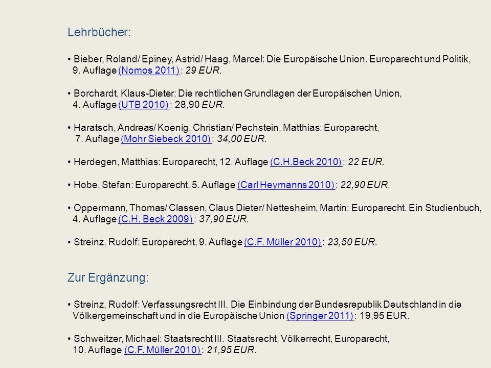 Lehrbücher: Bieber, Roland/ Epiney, Astrid/ Haag, Marcel: Die Europäische Union.