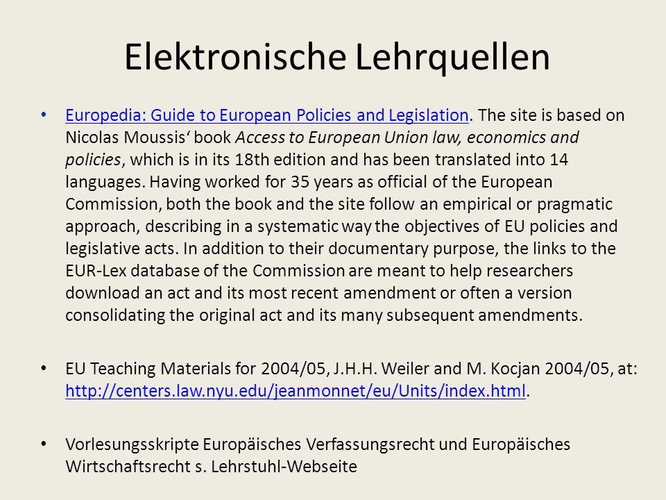Elektronische Lehrquellen Europedia: Guide to European Policies and Legislation.