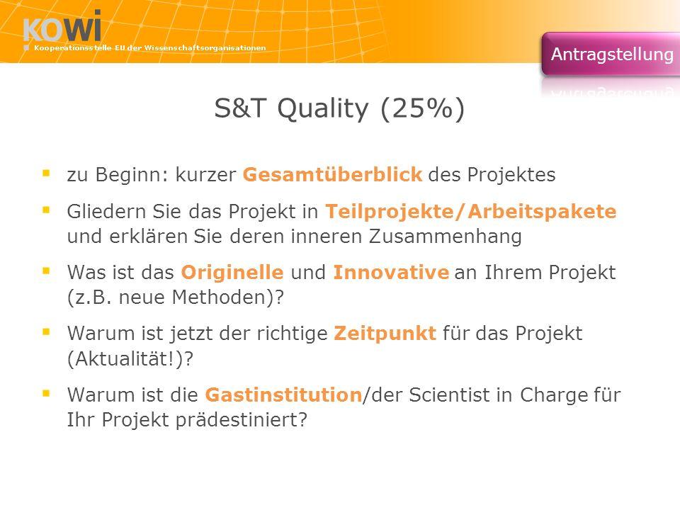 S&T Quality (25%) zu Beginn: kurzer Gesamtüberblick des Projektes Gliedern Sie das Projekt in Teilprojekte/Arbeitspakete und erklären Sie deren innere