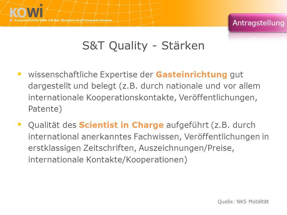 S&T Quality - Stärken wissenschaftliche Expertise der Gasteinrichtung gut dargestellt und belegt (z.B. durch nationale und vor allem internationale Ko