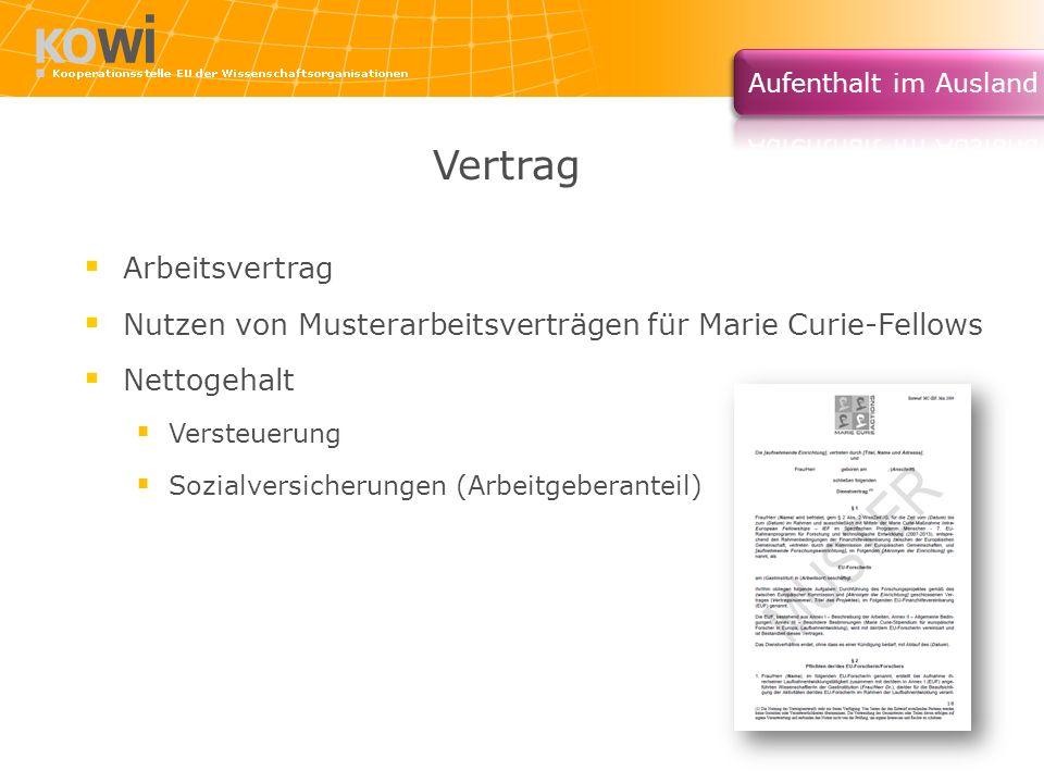 Vertrag Arbeitsvertrag Nutzen von Musterarbeitsverträgen für Marie Curie-Fellows Nettogehalt Versteuerung Sozialversicherungen (Arbeitgeberanteil)