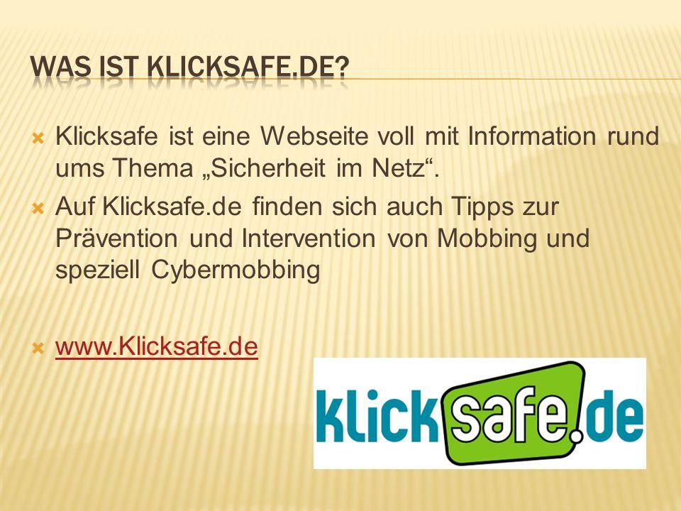 Klicksafe ist eine Webseite voll mit Information rund ums Thema Sicherheit im Netz. Auf Klicksafe.de finden sich auch Tipps zur Prävention und Interve
