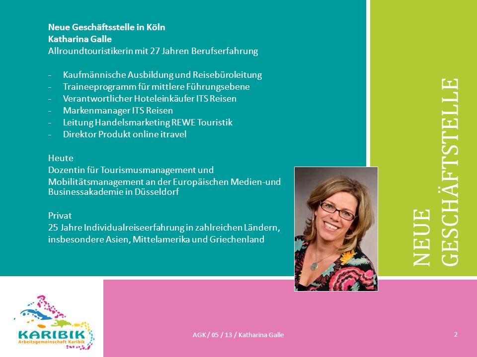NEUE GESCHÄFTSTELLE Neue Geschäftsstelle in Köln Katharina Galle Allroundtouristikerin mit 27 Jahren Berufserfahrung -Kaufmännische Ausbildung und Rei