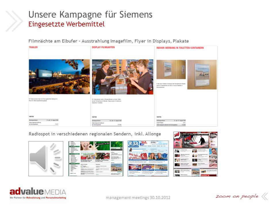 Verkehrsmittelwerbung - Traffic Boards Unsere Kampagne für Siemens Eingesetzte Werbemittel Out-of-Home-Medien, z.B. Grossflächen management meetings 3