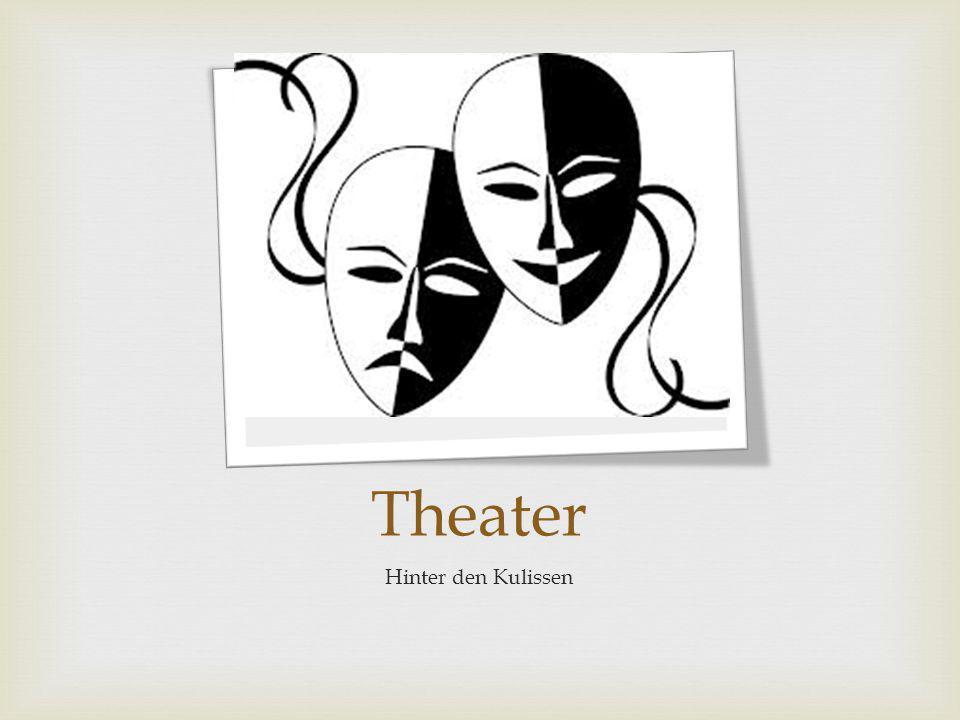 Mein Ziel Die Geschichte des Theaters Die Personen Die Besuche Improvisation Kostüme Impressionen Vorhang zu.