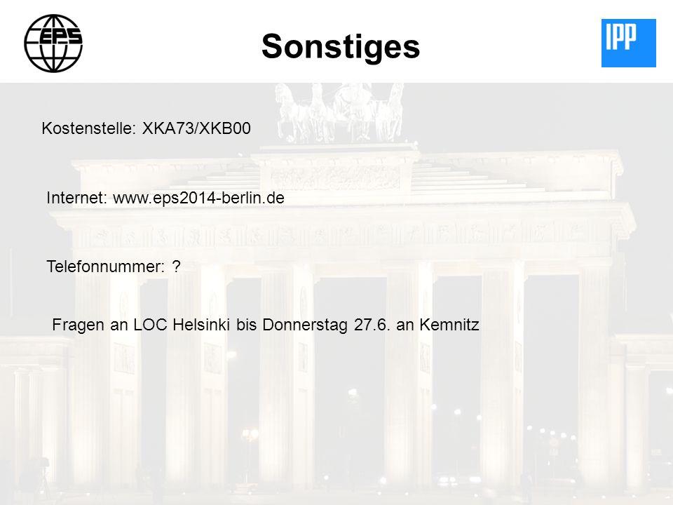 Sonstiges Kostenstelle: XKA73/XKB00 Internet: www.eps2014-berlin.de Telefonnummer: .