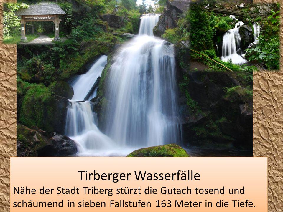 Tirberger Wasserfälle Nähe der Stadt Triberg stürzt die Gutach tosend und schäumend in sieben Fallstufen 163 Meter in die Tiefe. Tirberger Wasserfälle