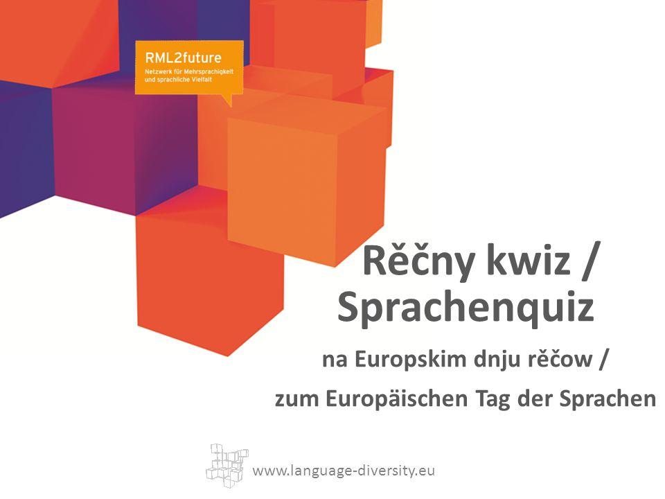 Rěčny kwiz / Sprachenquiz na Europskim dnju rěčow / zum Europäischen Tag der Sprachen www.language-diversity.eu